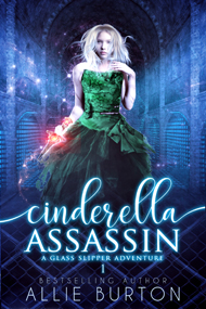 Cindrella Assassin -- Allie Burton