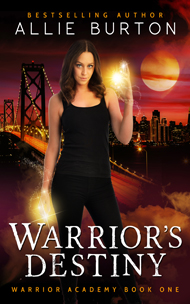 Warrior's Destiny -- Allie Burton
